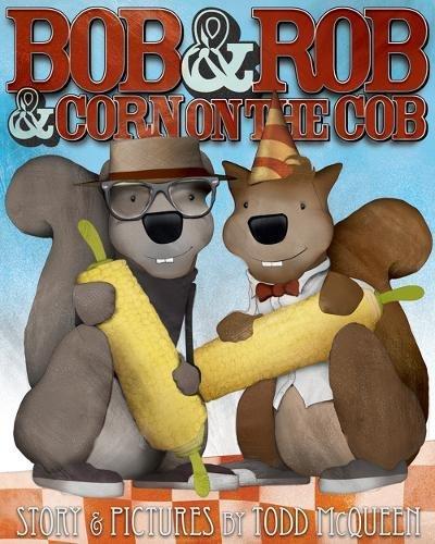 celebrate-picture-books-picture-book-review-bob-&-rob-&-corn-on-the-cob-cover