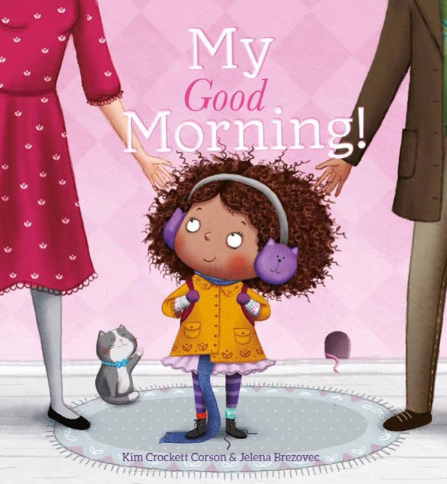 celebrate-picture-books-picture-book-review-my-good-morning-cover