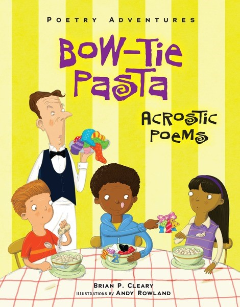 celebrate-picture-books-picture-book-review-bow-tie-pasta-acrostic-poems-cover