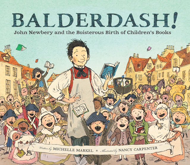 celebrate-picture-books-picture-book-review-balderdash!-john-newbery-and-the-boisterous-birth-of-children's-books-cover
