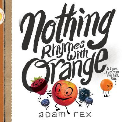 celebrate-picture-books-picture-book-review-nothing-rhymes-with-orange-cover