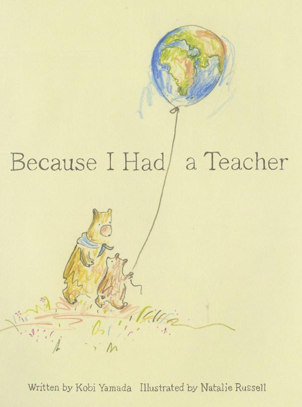 celebrate-picture-books-picture-book-review-because-i-had-a-teacher-cover-