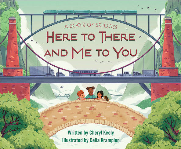 celebrate-picture-books-picture-book-review-a-book-of-bridges-here-to-there-and-me-to-you-cover