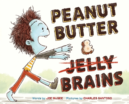 celebrate-picture-books-picture-book-review-peanut-butter-and-brains-cover