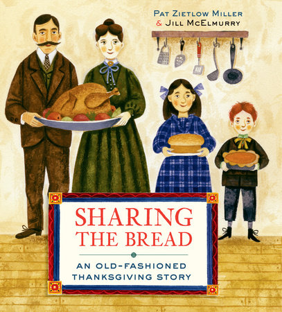 celebrate-picture-books-picture-book-review-sharing-the-bread-an-old-fashioned-thanksgiving-story-cover