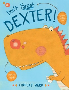celebrate-picture-books-picture-book-review-don't-forget-dexter-cover
