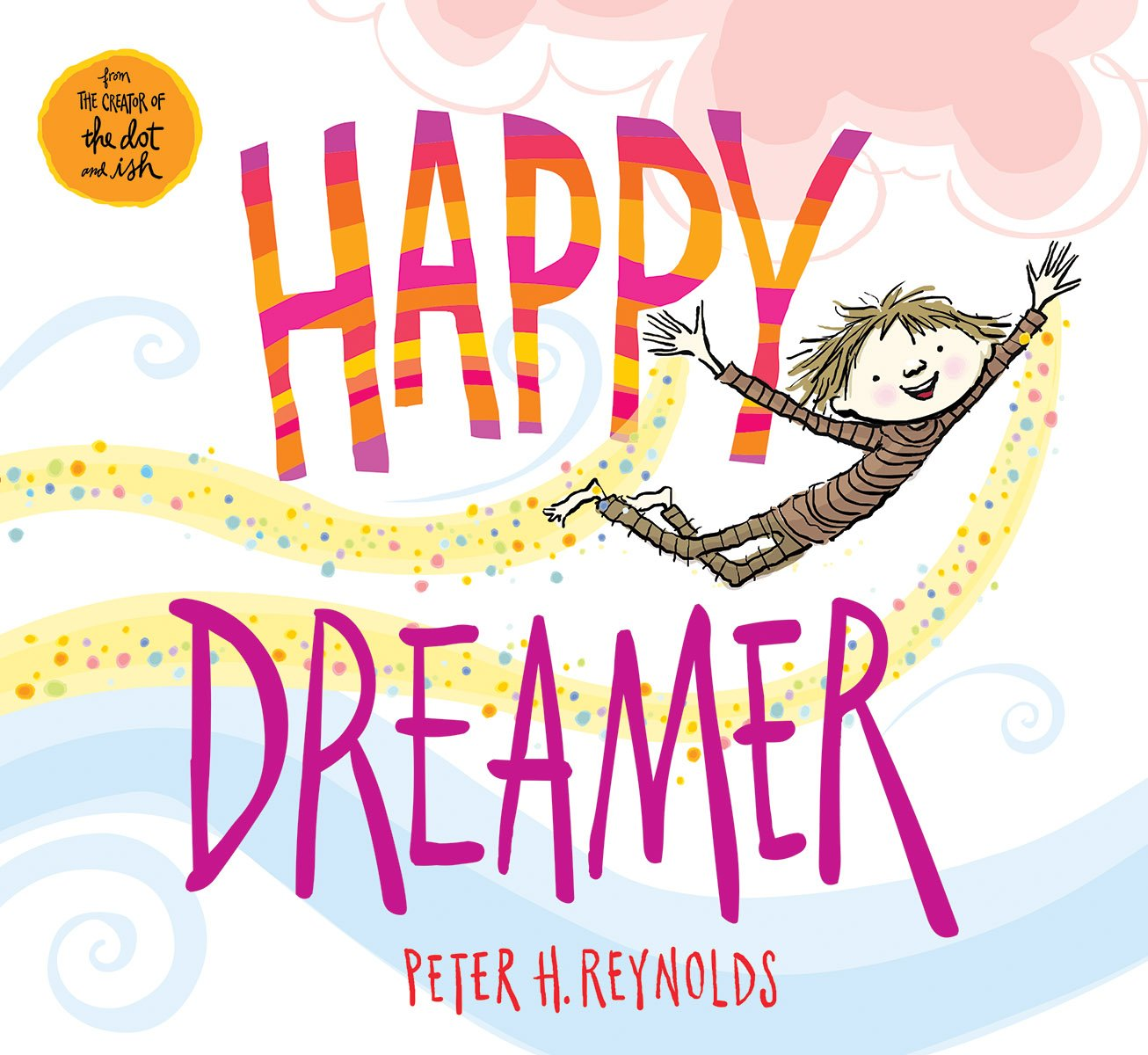 celebrate-picture-books-picture-book-review-happy-dreamer-cover