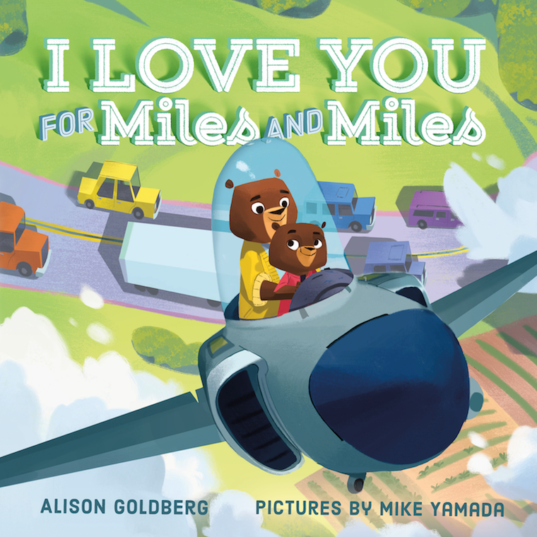celebrate-picture-books-picture-book-review-i-love-you-for-miles-and-miles-cover