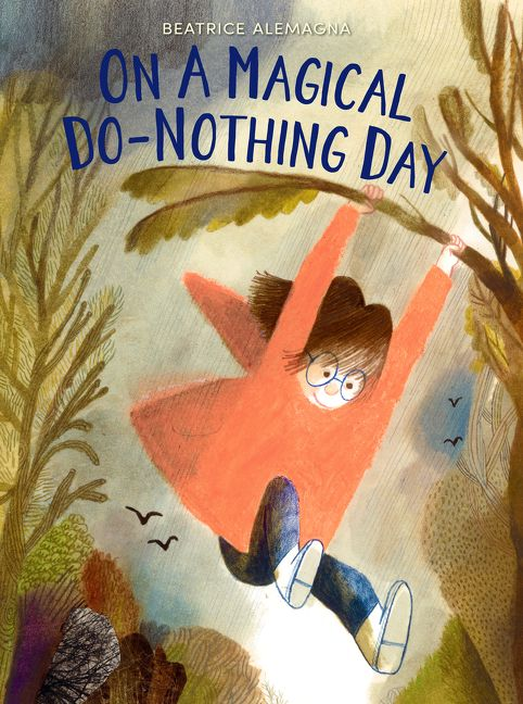 celebrate-picture-books-picture-book-review-on-a-magical-do-nothing-day-cover