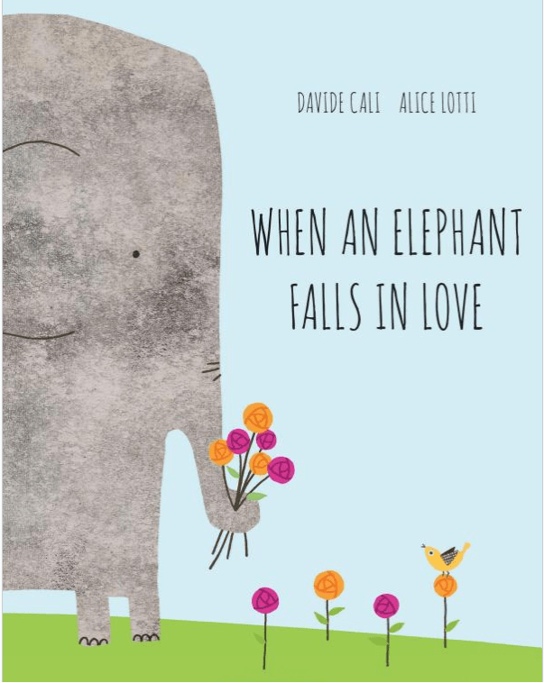 celebrate-picture-books-picture-book-review-when-an-elephant-falls-in-love-cover