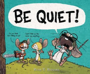 celebrate-picture-books-picture-book-review-be-quiet-cover