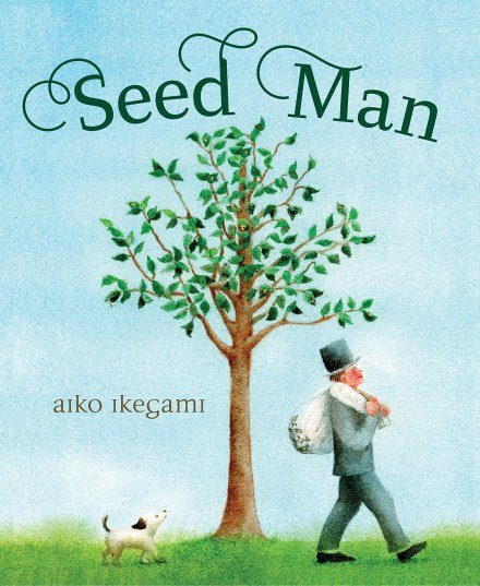 celebrate-picture-books-picture-book-review-seed-man-cover