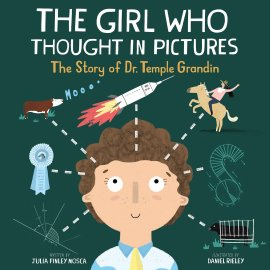 celebrate-picture-books-picture-book-review-the-girl-who-thought-in-pictures-cover