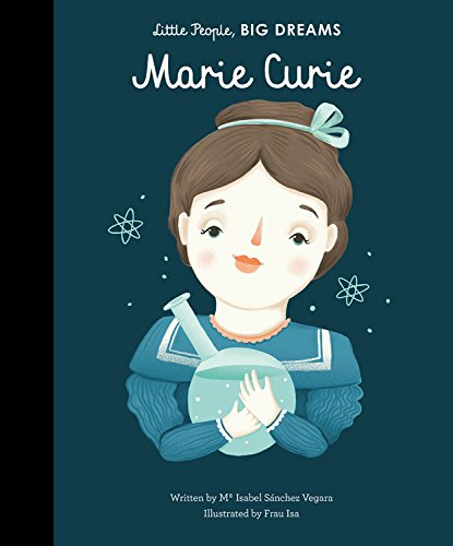 celebrate-picture-books-picture-book-review-Marie-Curie-little-people-big-dreams-cover