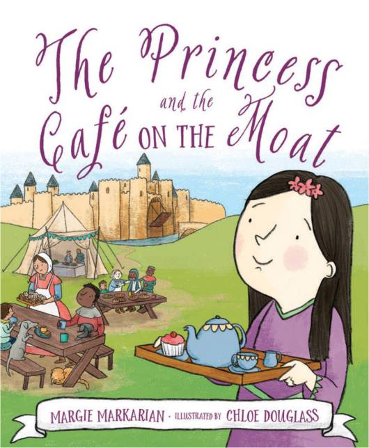 celebrate-picture-books-picture-book-review-the-princess-and-the-cafe-on-the-moat-cover
