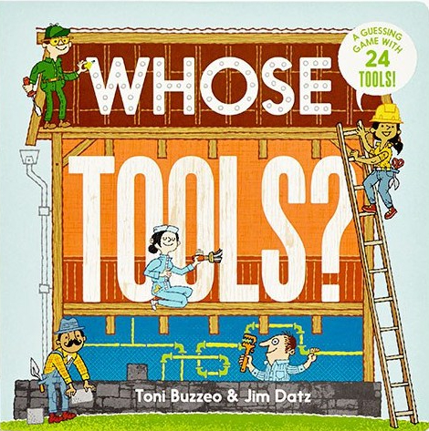celebrate-picture-books-picture-book-review-whose-tools-cover