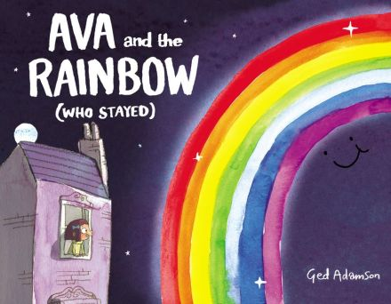celebrate-picture-books-picture-book-review-ava-and-the-rainbow-who-stayed-cover