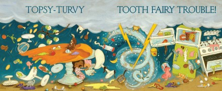 celebrate-picture-books-picture-book-review-how-to-trick-the-tooth-fairy-topsy-turvy