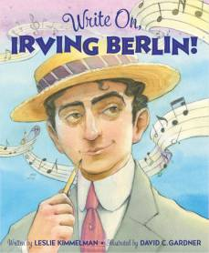 celebrate-picture-books-picture-book-review-write-on-irving-berlin-cover