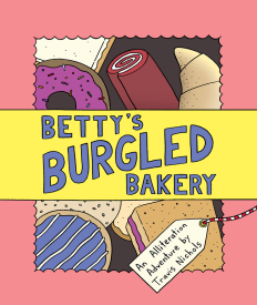 celebrate-picture-books-picture-book-review-betty's-burgled-bakery-cover