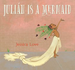 celebrate-picture-books-picture-book-review-Julián-Is-a-Mermaid-cover