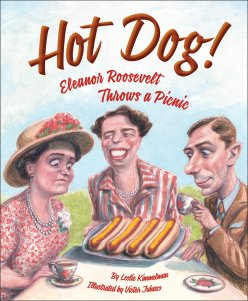 celebrate-picture-books-picture-book-review-hot-dog-eleanor-roosevelt-throws-a-picnic-cover
