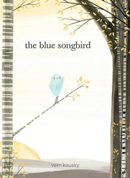 celebrate-picture-books-picture-book-review-the-blue-songbird-cover