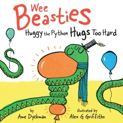 celebrate-picture-books-picture-book-review-wee-beasties-huggy-the-python-hugs-too-hard-cover