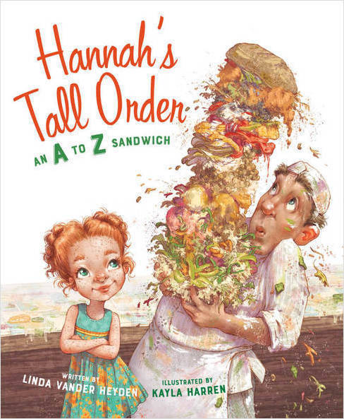celebrate-picture-books-picture-book-review-hannahs-tall-order-an-a-to-z-sandwich-cover