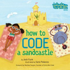 celebrate-picture-books-picture-book-review-how-to-code-a-sandcastle-cover