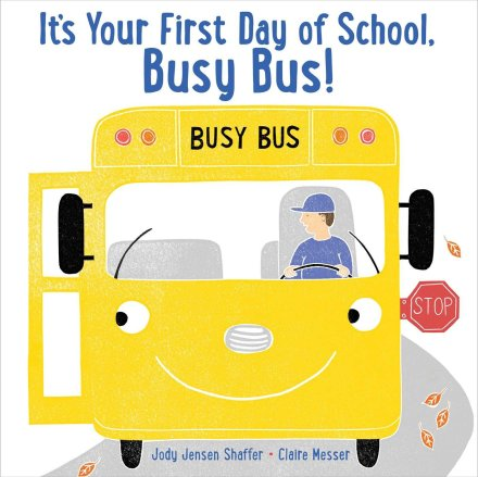 celebrate-picture-books-picture-book-review-it's-your-first-day-of-school-busy-bus-cover
