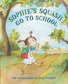 celebrate-picture-books-picture-book-review-sophie's-squash-go-to-school-cover