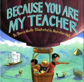 celebrate-picture-books-picture-book-review-because-you-are-my-teacher-cover