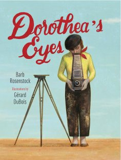 celebrate-picture-books-picture-book-review-dorothea's-eyes-cover