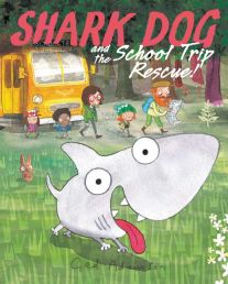 celebrate-picture-books-picture-book-review-shark-dog-and-the-school-trip-rescue-cover