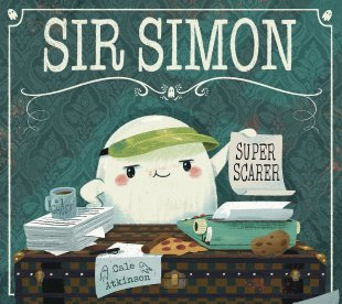 celebrate-picture-books-picture-book-review-sir-simon-super-scarer-cover