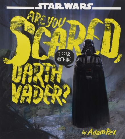 celebrate-picture-books-picture-book-review-are-you-scared-darth-vader-cover