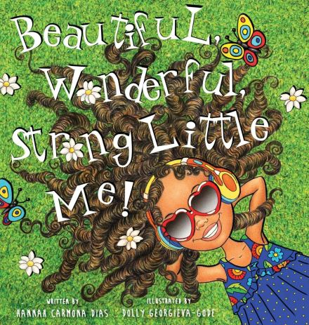 celebrate-picture-books-picture-book-review-beautiful-wonderful-strong-little-me-cover