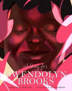 celebrate-picture-books-picture-book-review-a-song-for-gwendolyn-brooks-cover