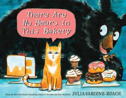 celebrate-picture-books-picture-book-review-there-are-no-bears-in-this-bakery-cover