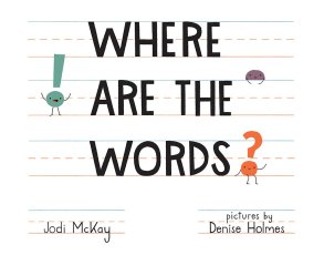 celebrate-picture-books-picture-book-review-where-are-the-words-cover