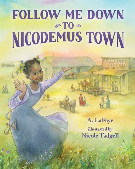 celebrate-picture-books-picture-book-review-follow-me-down-to-nicodemus-town-cover