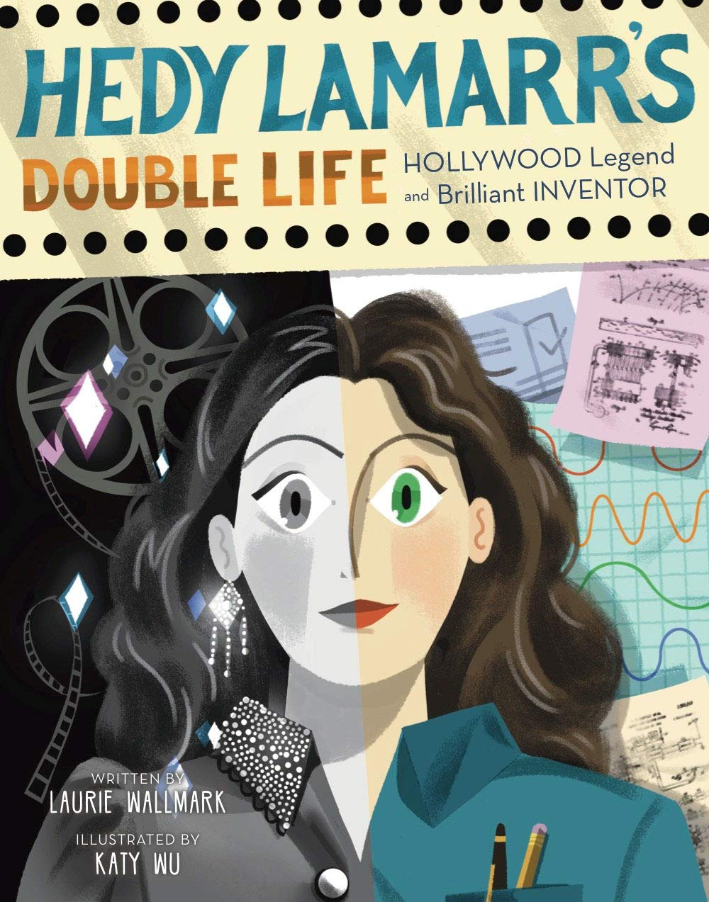 celebrate-picture-books-picture-book-review-hedy-lamarr's-double-life-cover
