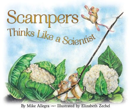 celebrate-picture-books-picture-book-review-scampers-thinks-like-a-scientist-cover
