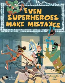 celebrate-picture-books-picture-book-review-even-superheroes-make-mistakes-cover