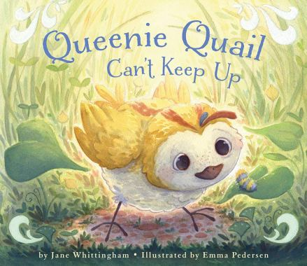 celebrate-picture-books-picture-book-review-queenie-quail-can't-keep-up-cover