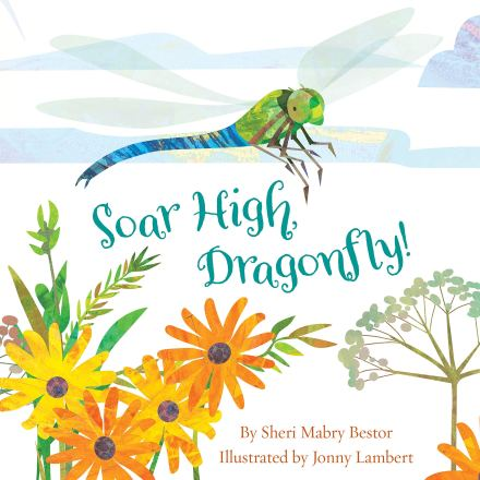 celebrate-picture-books-picture-book-review-soar-high-dragonfly-cover
