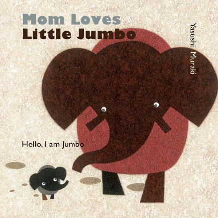 celebrate-picture-books-picture-book-review-mom-loves-little-jumbo-cover