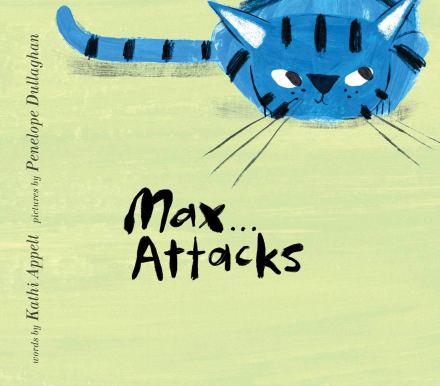 celebrate-picture-books-picture-book-review-max-attacks-cover