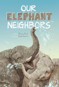 celebrate-picture-books-picture-book-review-our-elephant-neighbors-cover